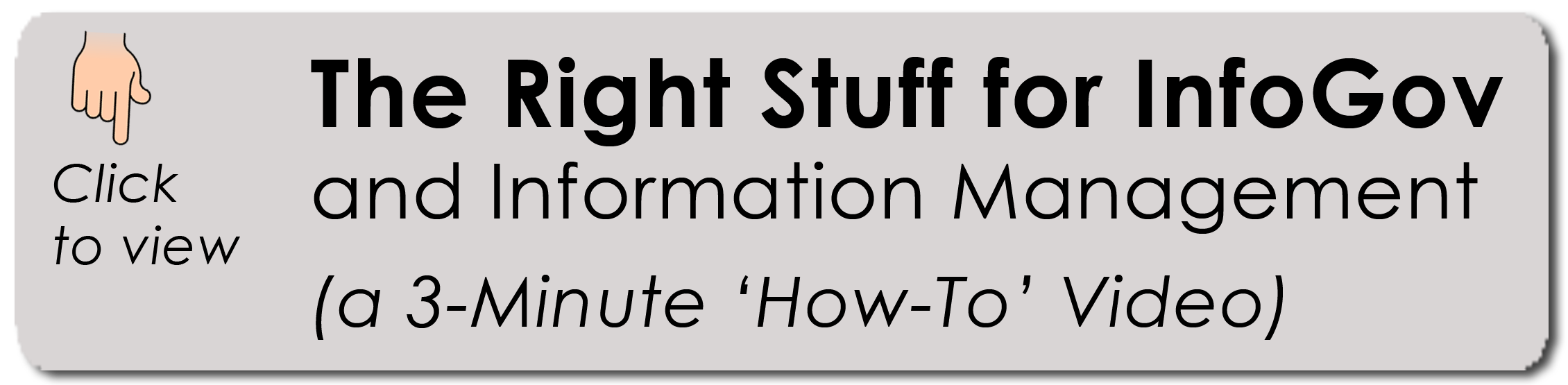 The Right Stuff for InfoGov